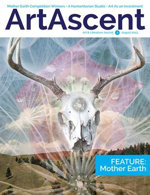 My Mother Earth photography is in this issue.  ArtAscent: ArtAscent August2013 V2, $18.40 from HP MagCloud