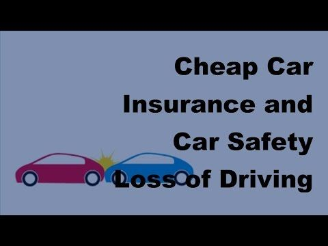 Cheap Car Insurance and Car Safety | Loss of Driver's License - 2017 Auto Insurance Policy - WATCH VIDEO HERE -> http://bestcar.solutions/cheap-car-insurance-and-car-safety-loss-of-drivers-license-2017-auto-insurance-policy     To provide proof of insurance in the form of an identity card, your current policy, imprisonment ), it is subject to severe penalties and financial loss for annual vehicle license fees Also, as a cheaper option, damage to third party property does