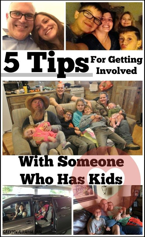 5 Tips for Getting Involved With Someone Who Has Kids - GreenwaldMom