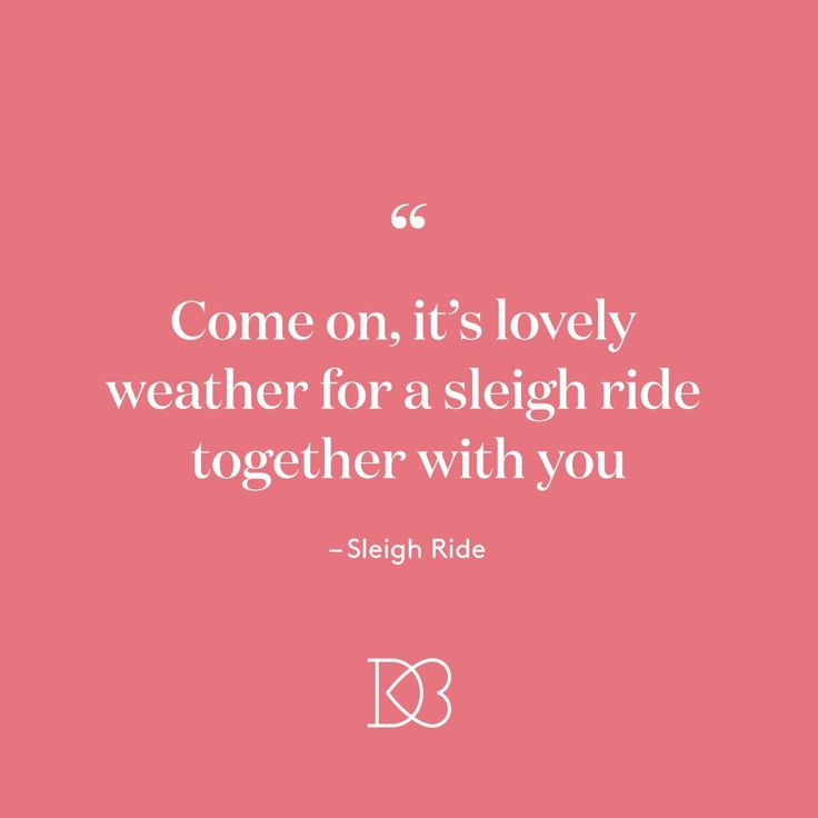 Holiday Love Songs | Wedding quotes, Love songs, Sleigh ride