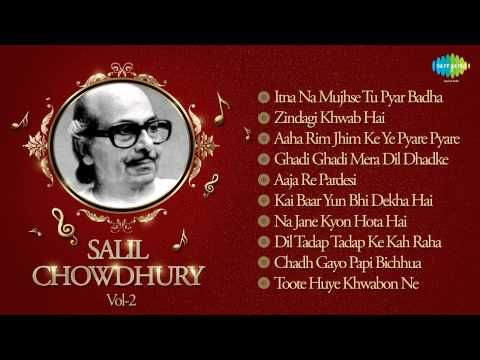 Best Of Salil Chowdhury - Old Hindi Songs - Indian Music Composer - Vol 2…