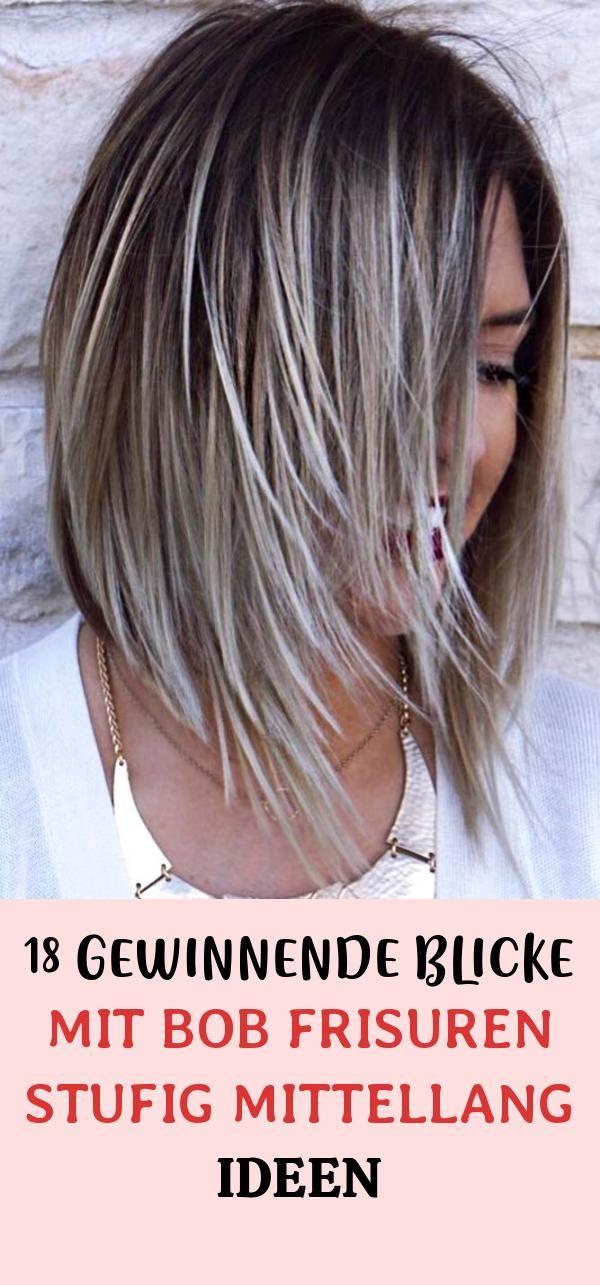 12 Einfach Und Stilvoll Bob Frisuren Stufig Mittellang Ideen Fur Prinzessinnen Der Moderne Bob Frisur Bob Frisuren Mittellang Bob Frisuren Mittellang Blond