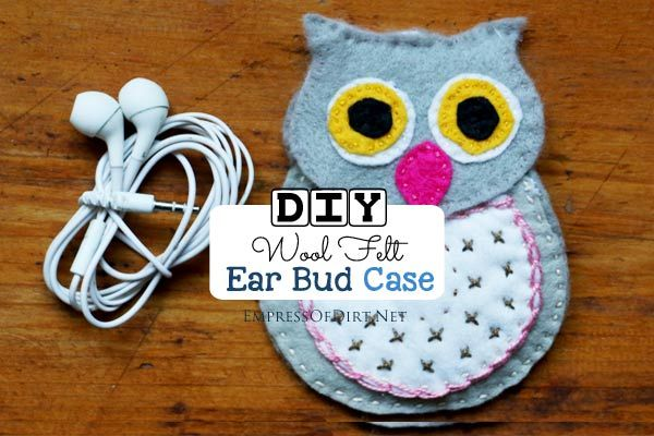 Create an ear bud case from wool felt and embroidery floss with this sweet owl pattern.