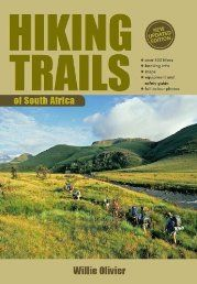 Hiking Trails of South Africa is the essential guide for every hiker. Written by well-known and respected author Willie Olivier, this comprehensive South African trail directory is now in its third, fully updated edition. Describing more than 500 trails, this new volume offers something for everyone, from the casual ambler to the experienced hiker.