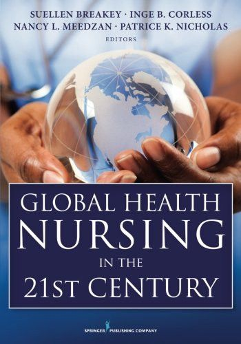 Global Health Nursing in the 21st Century