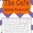 This bulletin board set includes everything you will need to create The Cafe bulletin board based off the book, The Cafe Book by Gail Boushey and J...