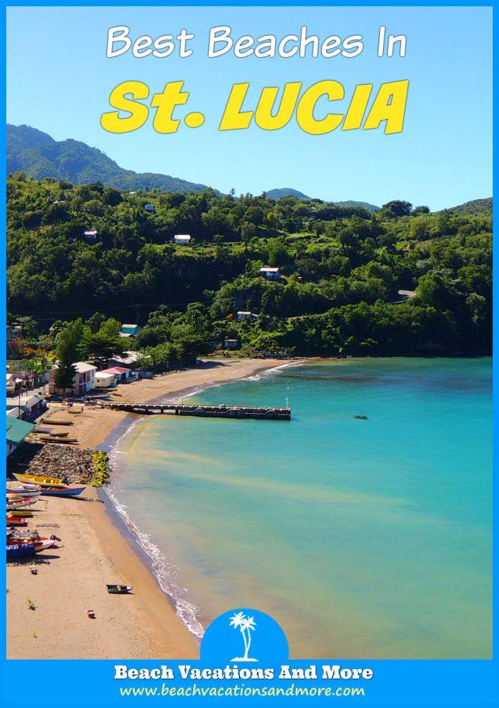 Top ten beaches in St. Lucia: Anse Chastanet Beach and Reef, Reduit, Cas en Bas, Anse Mamin, Pigeon Island, Vigie, Anse Cochon, Jalousie, Sandy and La Toc