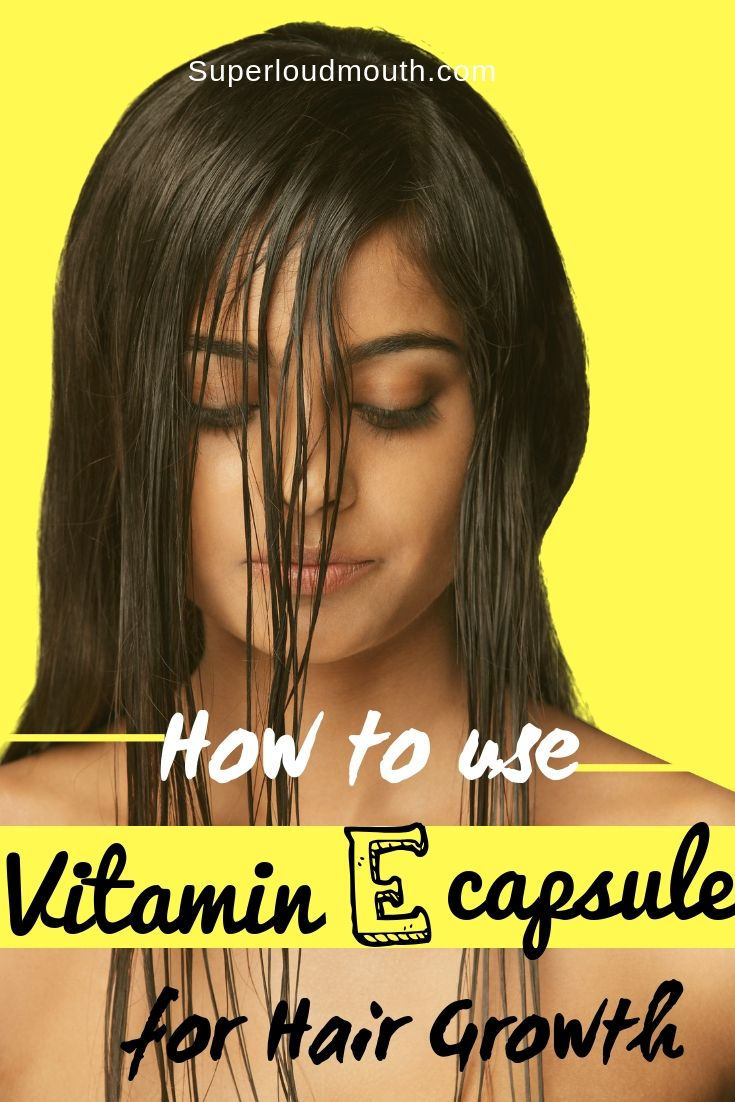 Vitamin E Capsules For Hair Growth How To Use Vitamins For Hair Growth Hair Mask For Growth Thick Hair Remedies