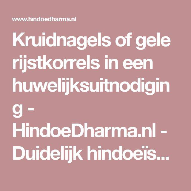 Kruidnagels of gele rijstkorrels in een huwelijksuitnodiging - HindoeDharma.nl - Duidelijk hindoeïsme voor iedereen