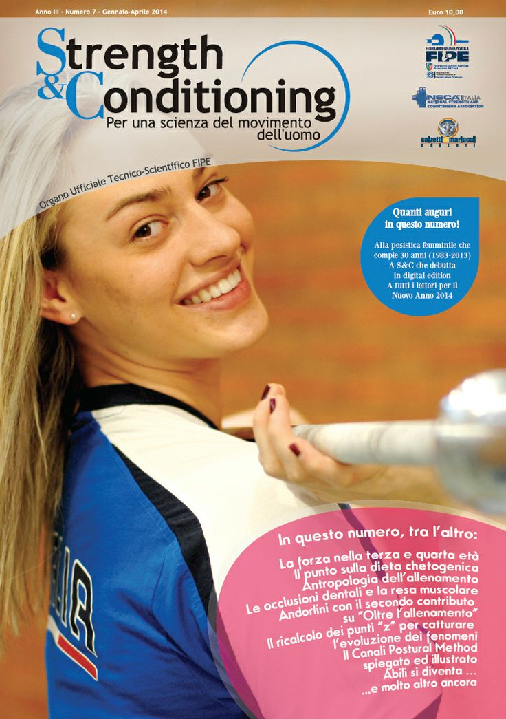 Strength & Conditioning - N° 7 Rivista http://strengthandconditioning.calzetti-mariucci.it/