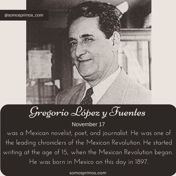 November 17: Gregorio López y Fuentes was a Mexican novelist poet and journalist. He was one of the leading chroniclers of the Mexican Revolution. He started writing at the age of 15 when the Mexican Revolution began.  He was born in Mexico on this day in 1897.  #thisday #thisdayinhistory #november #history #hispanichistory #hispanicheritage #genealogy #shhar #somosprimos #wearecousins #november17 #mexicanrevolution #revolucionmexicana #novelist