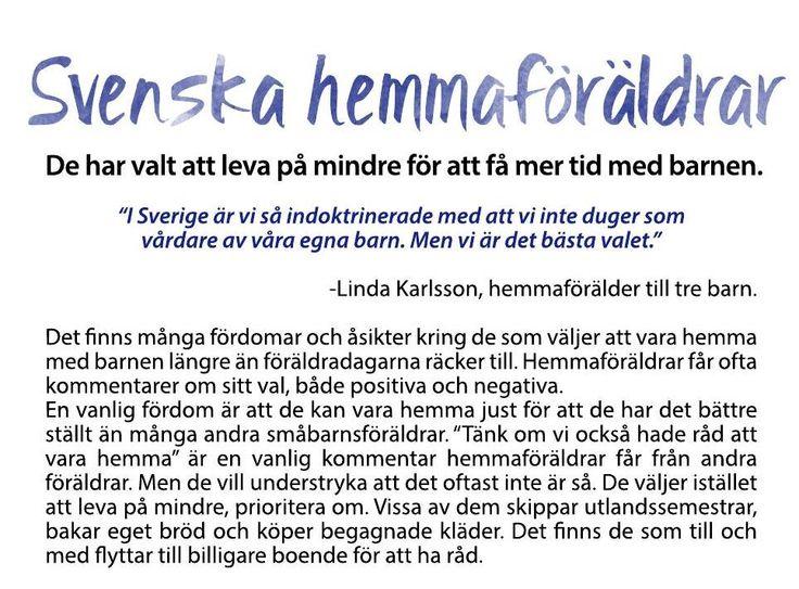 Artikel - Svenska hemmaföräldrar.  Hemmamamma, hemmapappa, hemmafru, hemmaman, Mamma, Pappa