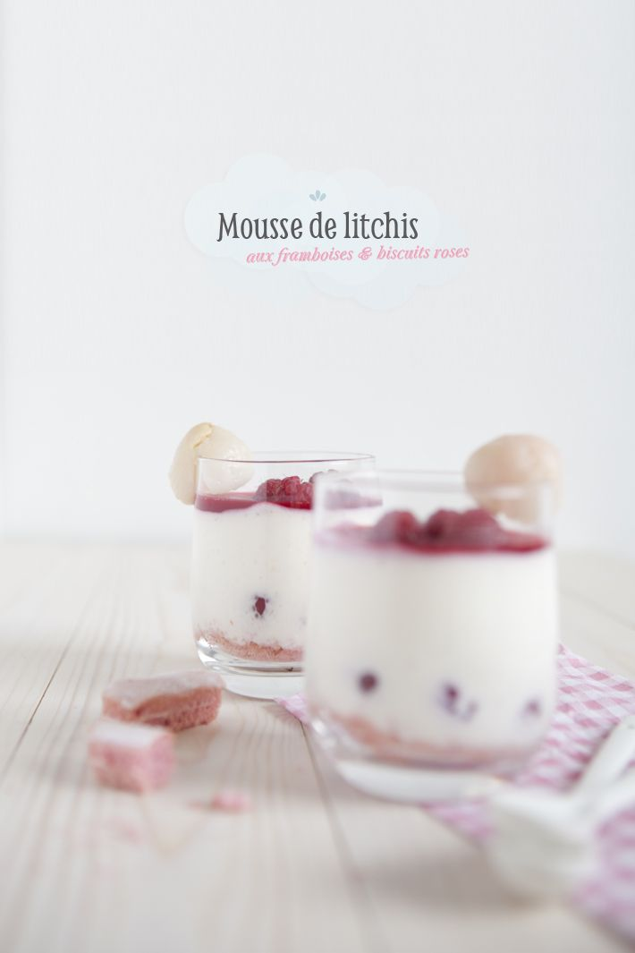 Mousse de litchis aux framboises & biscuits roses