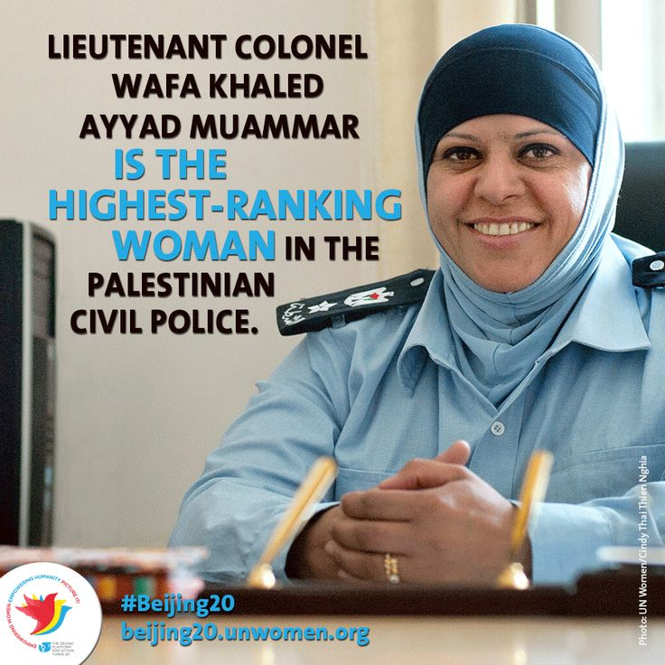 Throughout the strife and humanitarian crisis around her, Wafa Muammar was among the first generation of women to enter the Palestinian Civil Police (PCP) right after its establishment less than 20 years ago. Today, as head of the Palestinian Civil Police Family Protect ion Unit, Lieutenant Colonel Wafa Muammar is the highest-ranking female officer in the police. Read her inspiring story:http://ow.ly/CPcQk #Beijing20