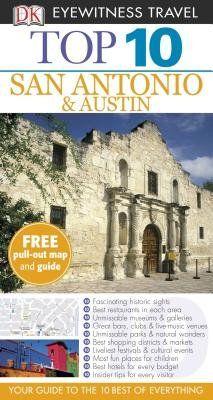 Download free Top 10 San Antonio & Austin[DK TRAVEL GD TOP 10 SAN ANTONI][Paperback] pdf