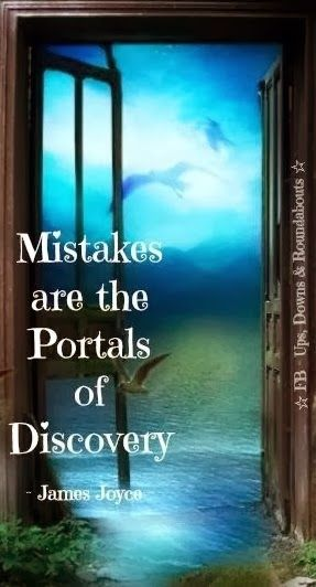 Mistakes are the portals of discovery | Anonymous ART of Revolution
