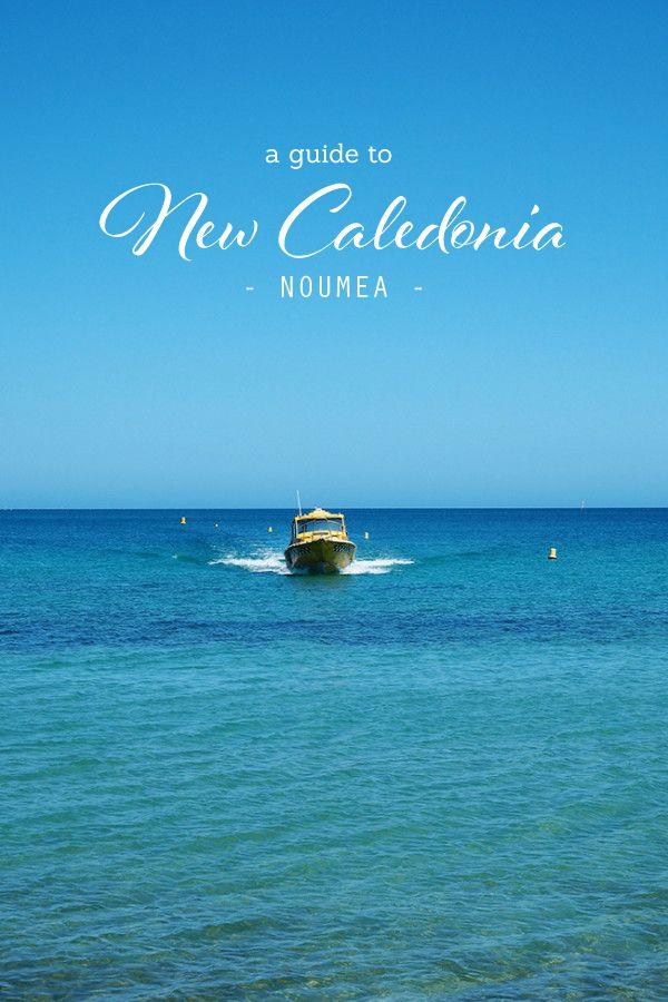 Travel Guide: Noumea, New Caledonia - Love Swah