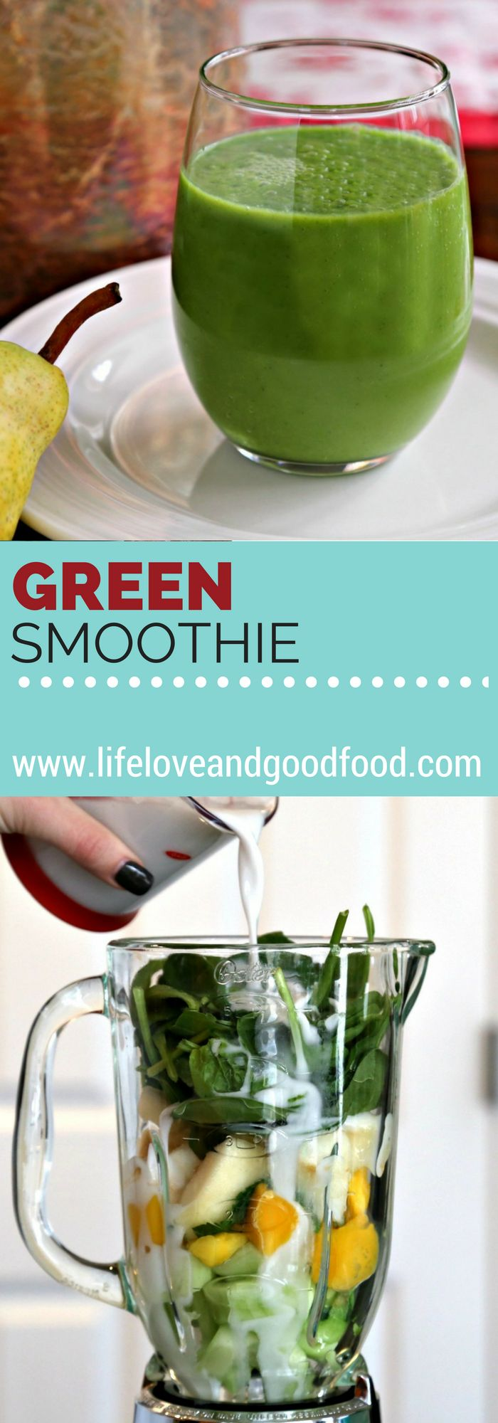 Refreshing Green Smoothie   Life, Love, and Good Food