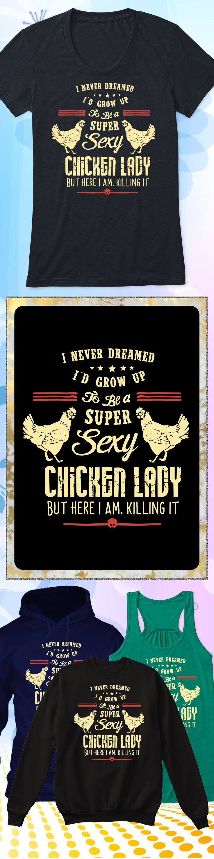 Sexy Chicken Lady - Limited edition. Order 2 or more for friends/family & save on shipping! Makes a great gift!