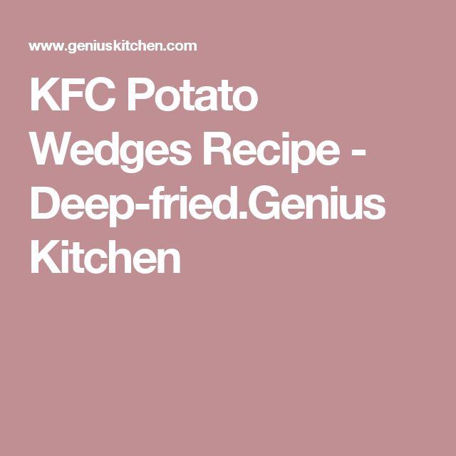 KFC Potato Wedges Recipe - Deep-fried.Genius Kitchen
