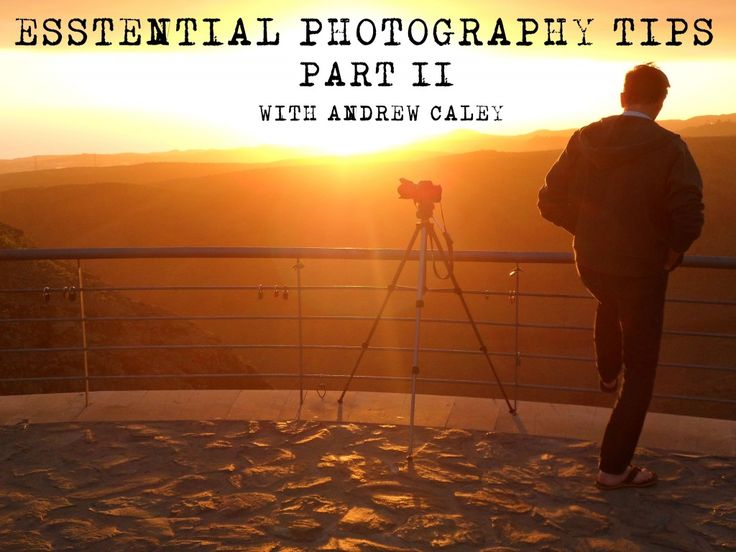 Essential Travel Photography Tips, with Andrew Caley – Part 2