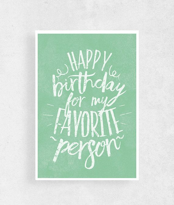 Happy birthday For My favorite person Birthday by WeJustLikePrints #cardforWife  #funnybirthdaycard #Happybirthday #greetingcard #birthdaycard #greetingcardformyfavoriteperson