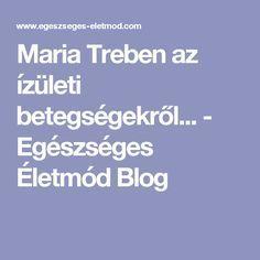 Maria Treben az ízületi betegségekről... - Egészséges Életmód Blog