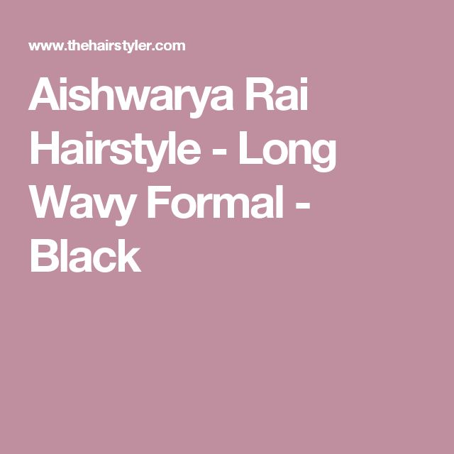 Aishwarya Rai  Hairstyle - Long Wavy Formal - Black