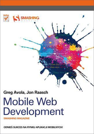"""Mobile Web Development. Smashing Magazine""  #programowanie  #helion  #ksiazka #SmashingMagazine #mobile"