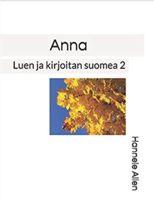 Anna Luen ja kirjoitan suomea 2 on tarkoitettu valmistavaan opetukseen luokille 3-6. Sanavarasto laajenee ja verbien taivutusta harjoitellaan nyt ahkerasti.