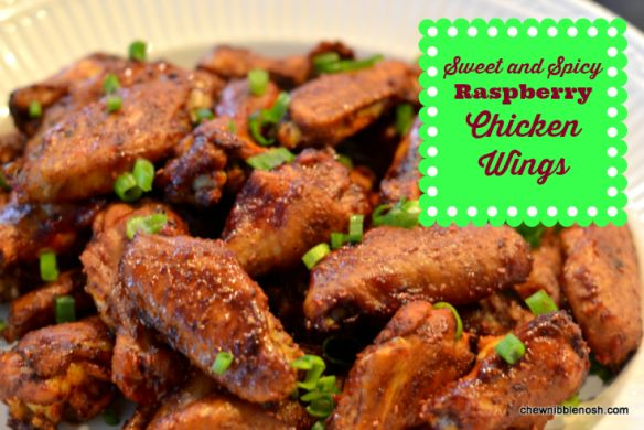 Sweet and Spicy Raspberry Chicken Wings - Chew Nibble Nosh