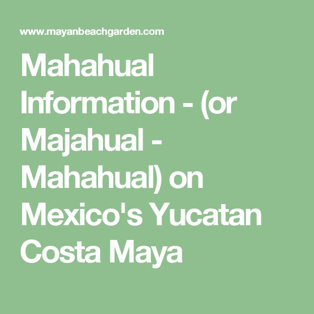 Mahahual Information - (or Majahual - Mahahual) on Mexico's Yucatan Costa Maya