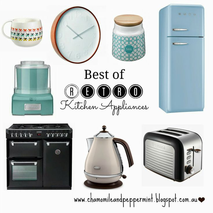 2014 - Best Of Retro Kitchen Appliances - Chamomile and Peppermint Blog