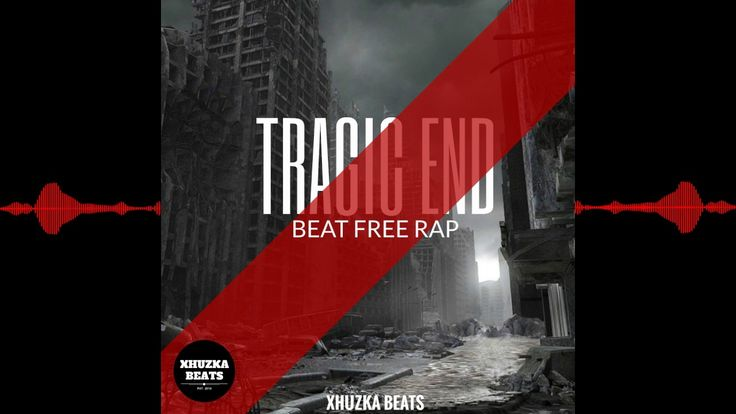 Tragic end / Beat free Rap / Instrumental Hip Hop free use / Xhuzka beat...