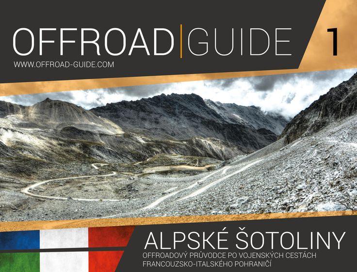 Průvodce po alpských šotolinách.  Guide to Alpine gravel roads, area on French-Italian border.