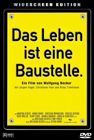 """Literally """"Life is a building site"""" which is genuinely appropriate given that the film is set in post-reunification Berlin. Official English title: """"Life is All You Get"""". Jürgen Vogel is brilliant in the lead. And yes, this is a German film with RICKY TOMLINSON in it!"""