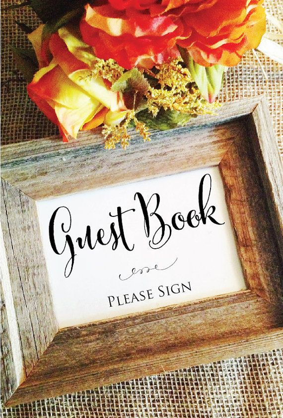welcome / guest book signage - white frame preferred