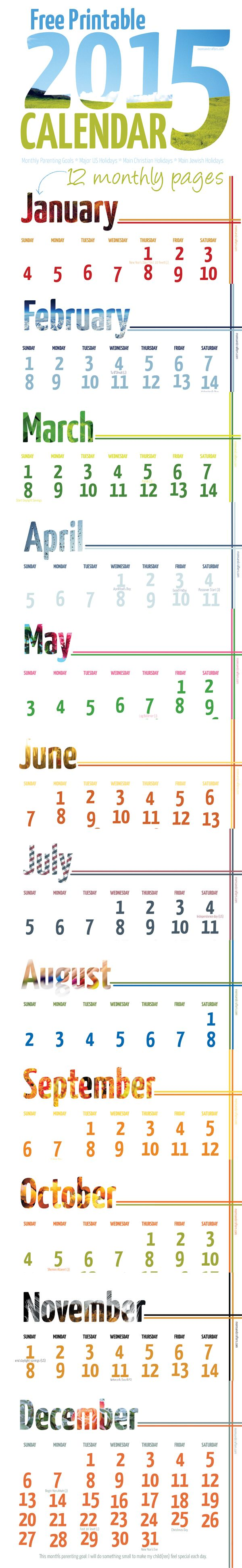 Free printable 2015 calendar complete with parenting goals and objectives!! Fun and smart and wallet-friendly as it uses less ink to print because of the white background. Monthly wall calendar download!