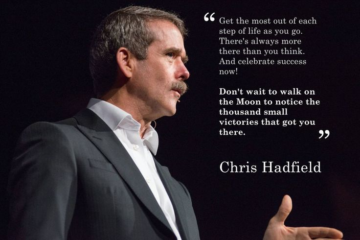 [Image] An inspiring quote from Chris Hadfield.