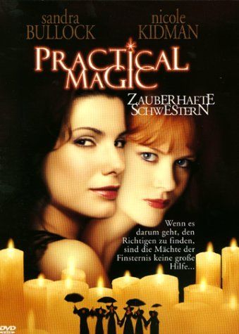 sister witches in practical magic movie from played by sandra bullock and nicole kidman - Halloween Movies About Witches