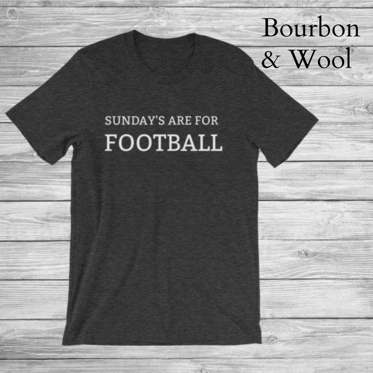 Sunday's are for Football Men's Shirt // Men's Football Shirt // Gift for boyfriend // Gift for Husband // Football Shirt // Gift for Him