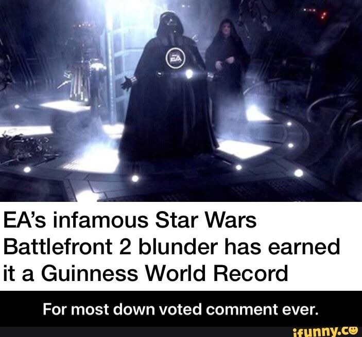 Ea S Infamous Star Wars Battlefront 2 Blunder Has Earned It A Guinness World Record For Most Down Voted Comment Ever For Most Down Voted Comment Ever Ifun Star Wars