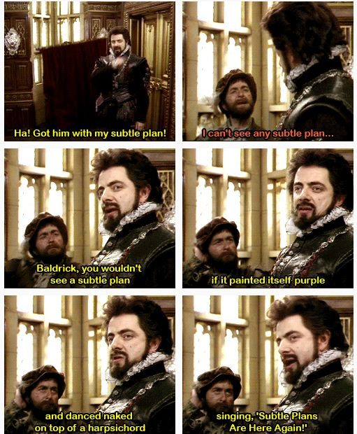 Blackadder - just another insult to keep in mind if you ever run into those turnips of the world.