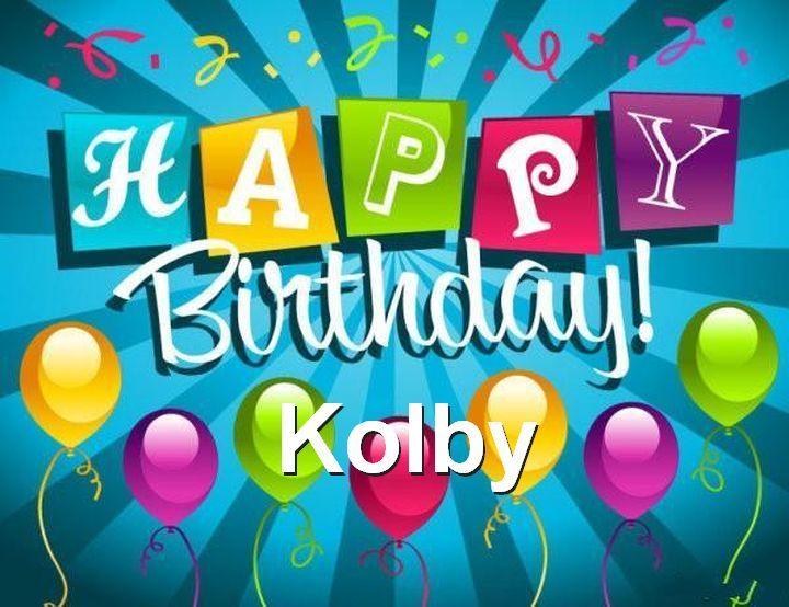 Happy Birthday Kolby