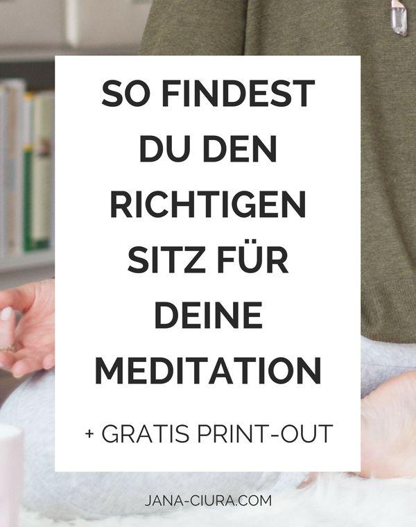 Finde den richtigen Meditationssitz - Anleitung für deinen Start in die Meditation. Klick und schnapp dir ein gratis Print-out auf Deutsch zum Download.