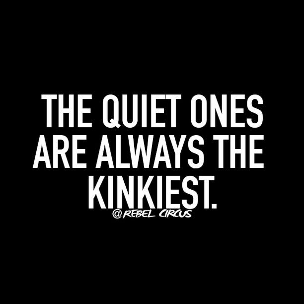 Tag someone quiet but kinky you know! @rebelcircus #rebelcircus #funny #bitch #sarcasm #quote by rebelcircusquotes_
