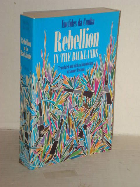 Rebellion in the Backlands by Euclides da Cunha 1896 -1897  Brazilian History, Progressive Books - Blogs fah451bks.wordpress.com