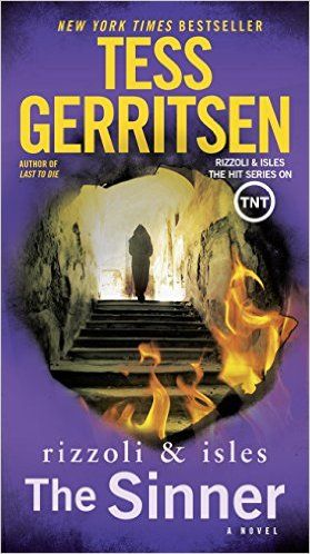The Sinner: A Rizzoli & Isles Novel - Kindle edition by Tess Gerritsen. Mystery, Thriller & Suspense Kindle eBooks @ Amazon.com.