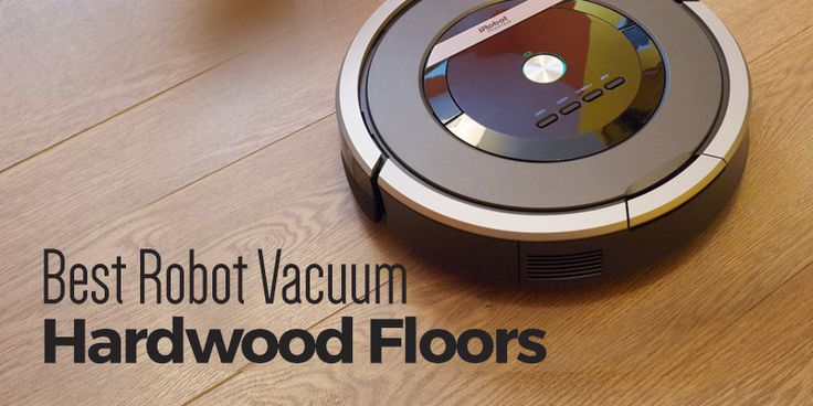 looking for the best robot vacuum for hardwood floors? Here are the best 5.  https://cleansuggest.com/best-robot-vacuum-for-hardwood-floors/  #cleansuggest #vacuumcleaner #reviews