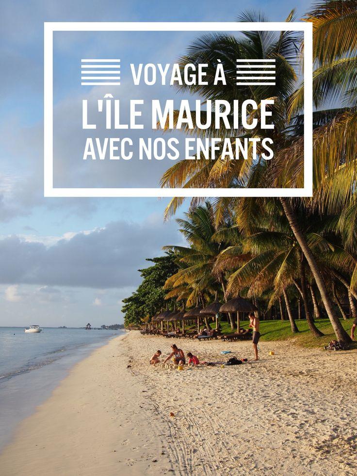 Notre voyage itinérant à L'île Maurice avec nos enfants de 2 ans et demi et de 4 mois à peine. Tous les détails et les bonnes adresses sur le blog.